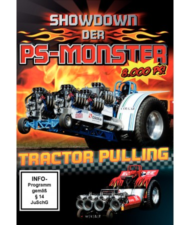 Tractor Pulling - Showdown der PS-Monster